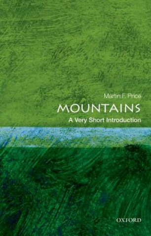 Könyv Mountains: A Very Short Introduction Martin Price