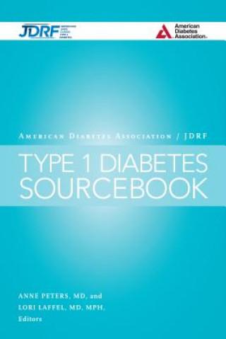 American Diabetes association/jDRF Type 1 Diabetes Sourcebook
