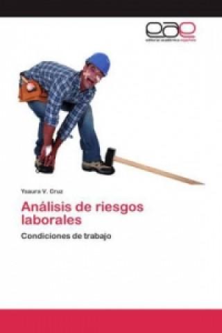 Análisis de riesgos laborales