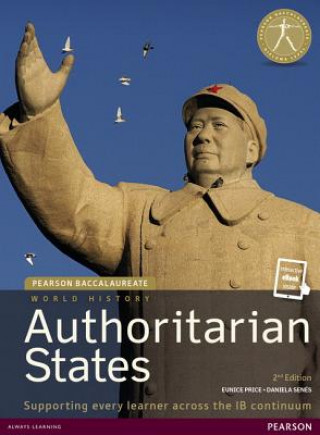 Carte Pearson Baccalaureate: History Authoritarian states 2nd edition bundle Keely Rogers