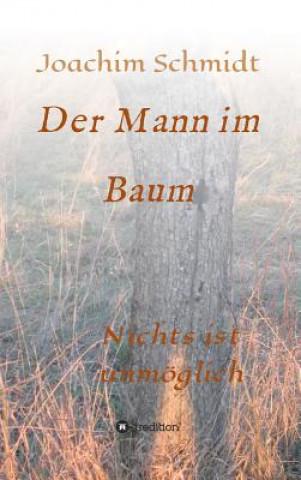 Der Mann im Baum
