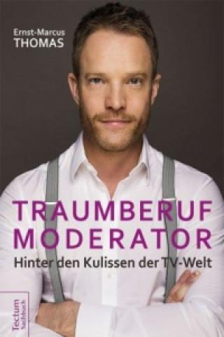 Traumberuf Moderator