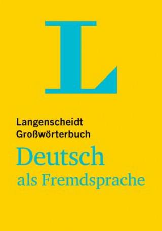 Langenscheidt Großwörterbuch Deutsch als Fremdsprache, Buch mit Online-Anbindung