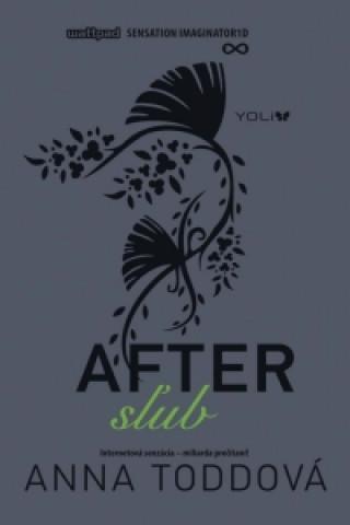 After Sľub