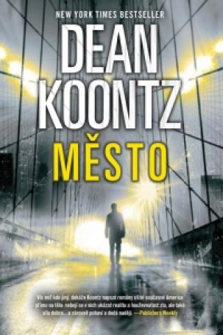 XYZ Dean Koontz - Město