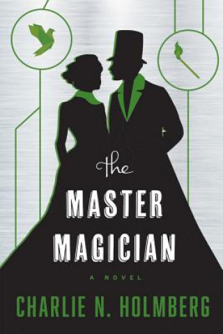 Carte Master Magician CHARLIE N. HOLMBERG