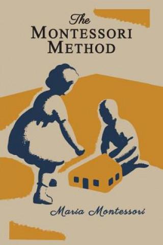Montessori Method [Illustrated Edition]