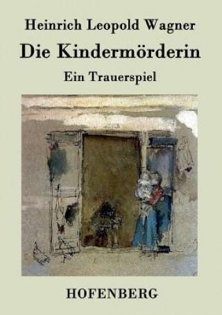 Carte Kindermoerderin Heinrich Leopold Wagner
