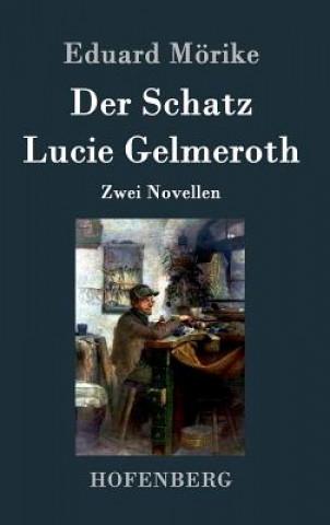 Schatz / Lucie Gelmeroth