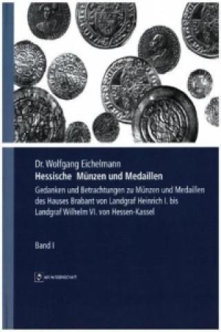 Hessische Münzen und Medaillen. Bd.1