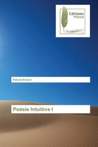 Carte Poesie Intuitive I Druinot Patrick