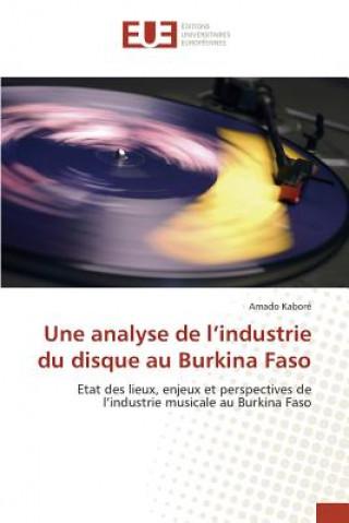 Carte Une Analyse de L'Industrie Du Disque Au Burkina Faso Kabore Amado