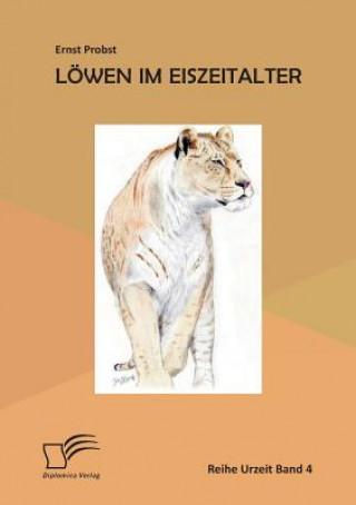 Löwen im Eiszeitalter