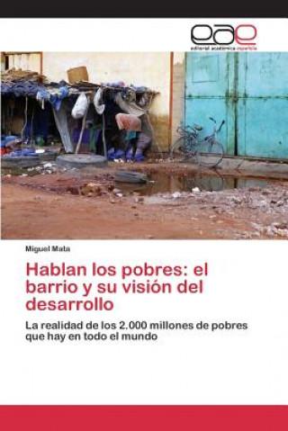 Carte Hablan Los Pobres Mata Miguel