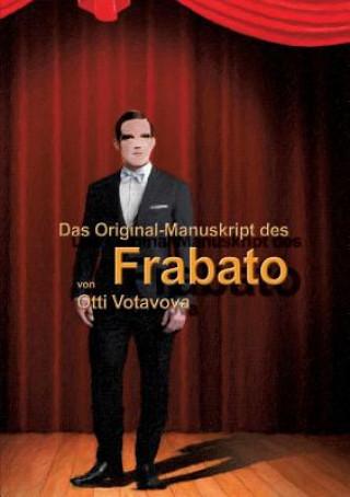 "Carte Original-Manuskript Des Frabato"" Otti Votavova"