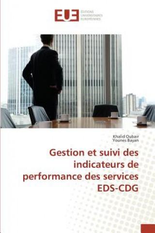 Könyv Gestion Et Suivi Des Indicateurs de Performance Des Services Eds-Cdg Sans Auteur