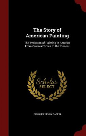 Story of American Painting