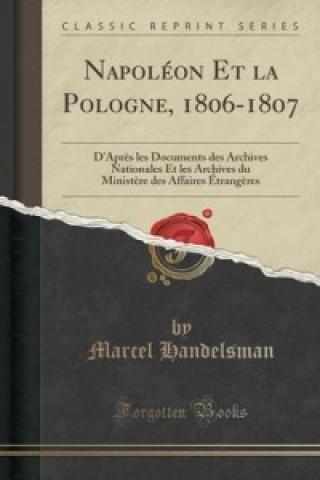 Napoleon Et La Pologne, 1806-1807