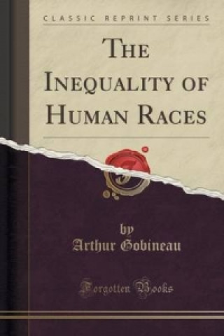 Inequality of Human Races (Classic Reprint)
