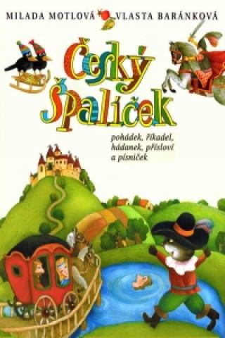 Český špalíček pohádek, říkadel, hádanek, přísloví a písniček