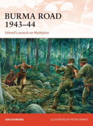 Burma Road 1943-44