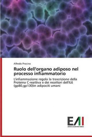 Könyv Ruolo Dell'organo Adiposo Nel Processo Infiammatorio Procino Alfredo