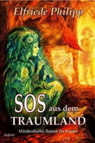 SOS aus dem Traumland