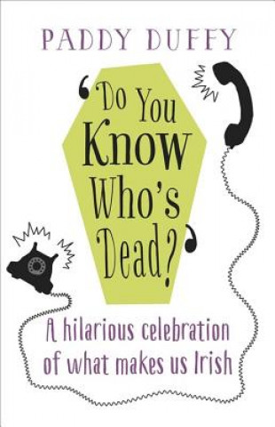 Do You Know Who's Dead?