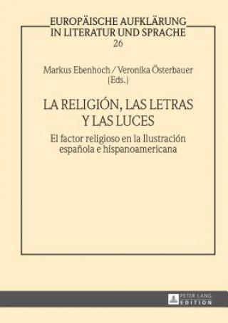 Carte Religion, Las Letras Y Las Luces Markus Ebenhoch