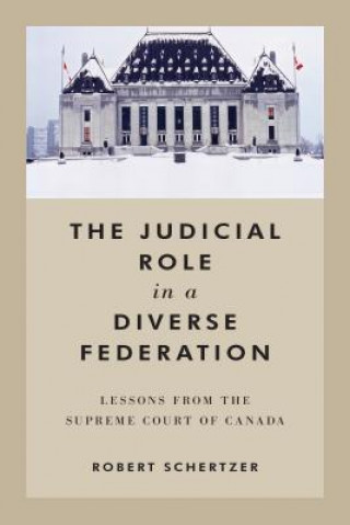 Judicial Role in a Diverse Federation