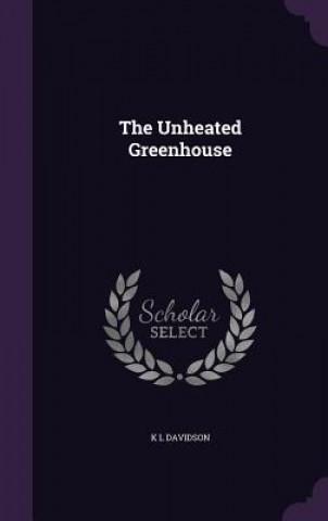 Unheated Greenhouse