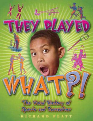 They Played What?!