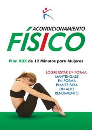 Carte Acondicionamiento Fisico Plan XBX de 12 Mnutos para Mujeres