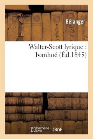 Carte Walter-Scott Lyrique Belanger