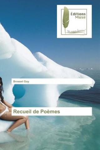 Kniha Recueil de Poemes Guy Brosset