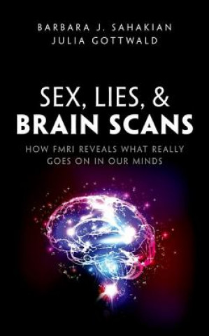 Sex, Lies, and Fmri