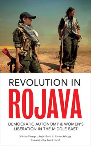 Carte Revolution in Rojava Michael Knapp