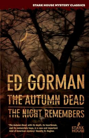 Autumn Dead / The Night Remembers