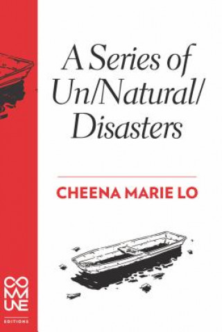 Series Of Un/natural/disasters