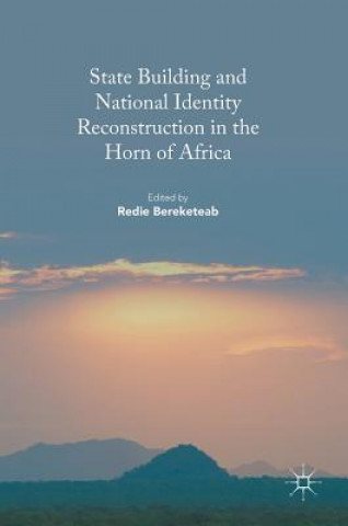 State Building and National Identity Reconstruction in the Horn of Africa