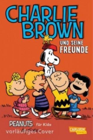 Carte Peanuts für Kids - Charlie Brown und seine Freunde Charles M. Schulz