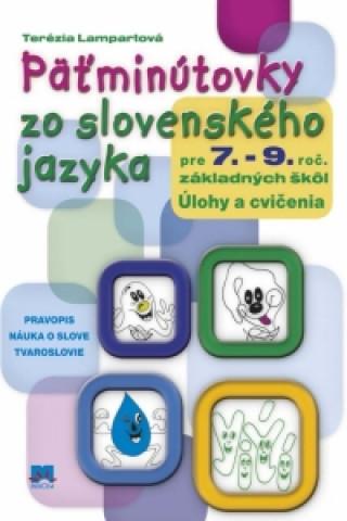 Päťminútovky zo slovenského jazyka pre 7. -  9.  ročník základných škôl