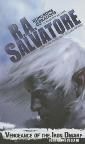 Carte Vengeance Of The Iron Dwarf Robert Anthony Salvatore