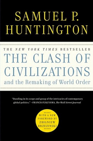 Carte Clash of Civilizations and the Remaking of World Order Samuel P. Huntington