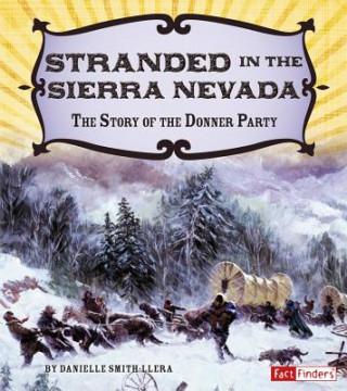 Stranded in the Sierra Nevada