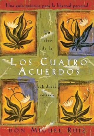 Carte Los Cuatro Acuerdos / The Four Agreements Miguel Ruiz