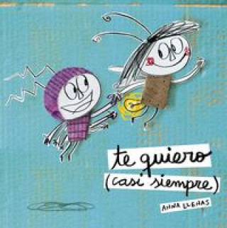 Te Quiero (Casi Siempre) / I Love You (Most Of The Time)
