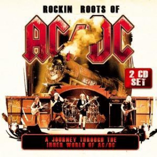 Rockin Roots Of AC/DC