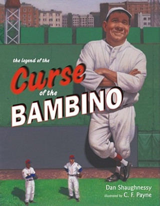 The Legend of the Curse of the Bambino