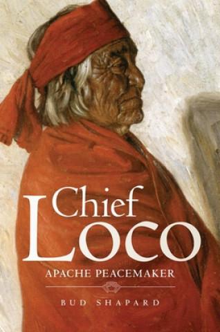 Chief Loco: Apache Peacemaker